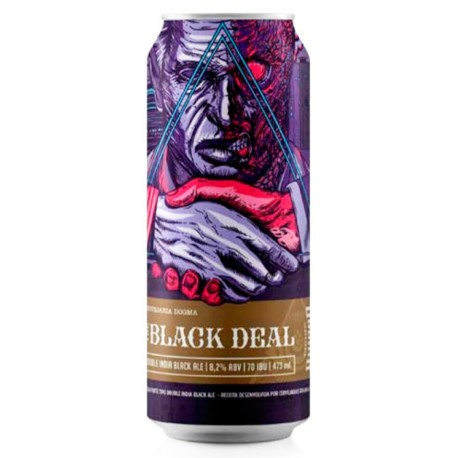 Cerveja Dogma The Black Deal 473ml